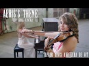 Final Fantasy VII: Aeris's Theme (Violin Piano Cover Duet) Taylor Davis Lara de Wit