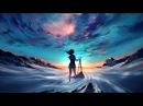 'Runaway' Beautiful Chillstep Mix 27
