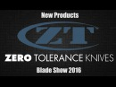 Zero Tolerance New Products | Blade Show 2016