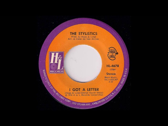 Sweet Soul 45: The Stylistics - I Got A Letter [HL Records] '1974 Musicdawn 45's