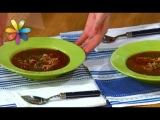 Рисовый суп рецепт Ольги Сумской (повтор)  Все буде добре. Выпуск 1001 от 17.04.17