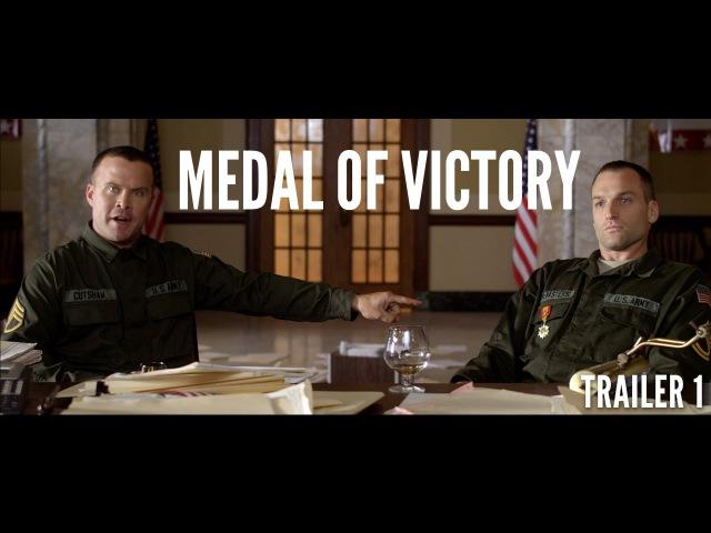 Медаль за победу (2016) Трейлер
