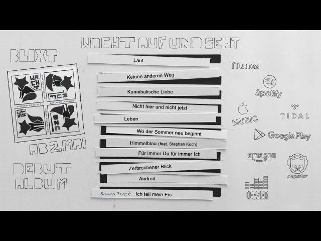 BLIXT - Wacht Auf Und Seht (Albumplayer)