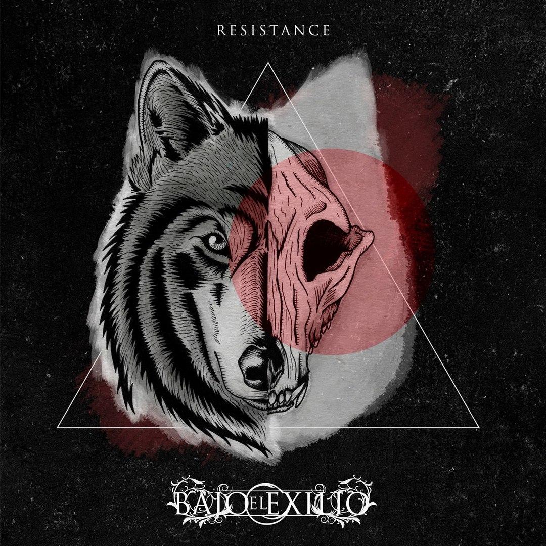 Bajo El Exilio - Resistance (2016)