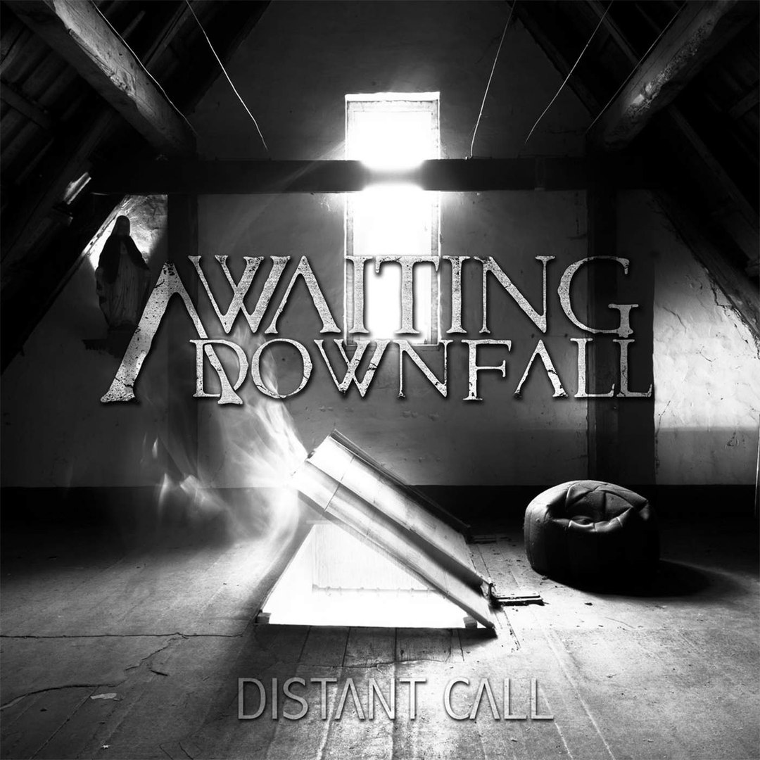 Awaiting Downfall - Distant Call (2016)