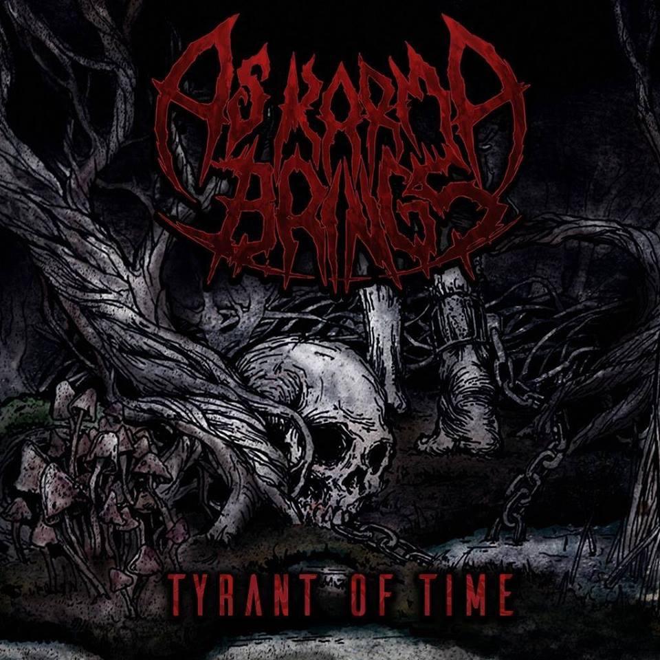 As Karma Brings - Tyrant Of Time [EP] (2016)