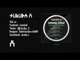 Dennis Cruz - Feeling High (Samu.l remix)