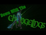 Metal PMV Down With The Changelings