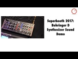 Superbooth 2017 Behringer D Synthesizer Sound Demo