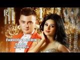 Farhod va Shirin - Dardli  Фарход ва Ширин - Дардли (music version)