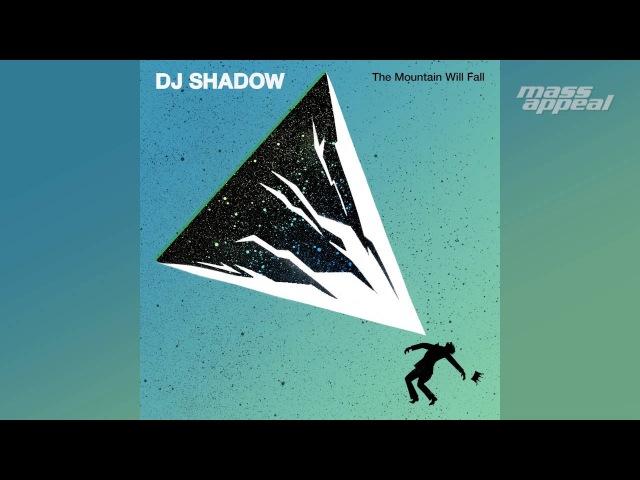 Nobody Speak feat. Run The Jewels - DJ Shadow (The Mountain Will Fall) [HQ Audio]