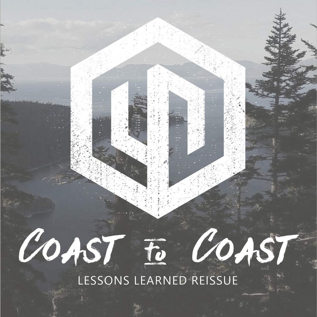 Coast To Coast - Lessons Learned (Reissue) (2016)