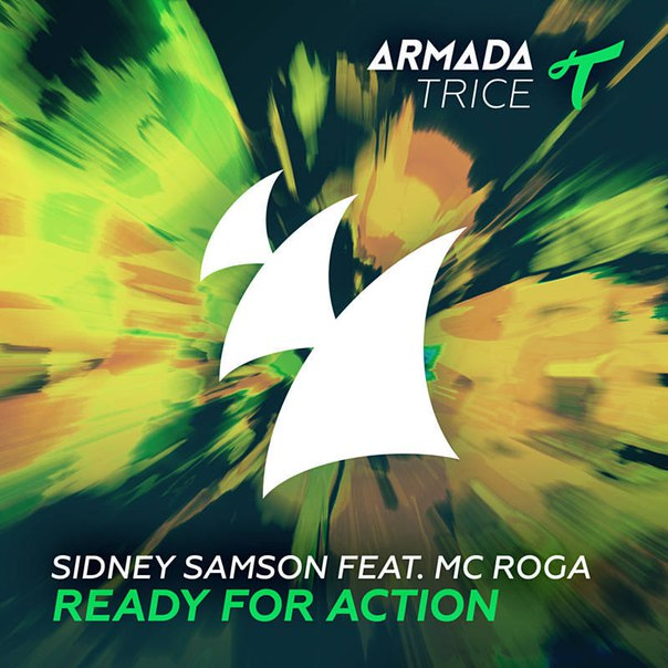 Sidney Samson, MC Roga - Ready For Action (Original Mix)