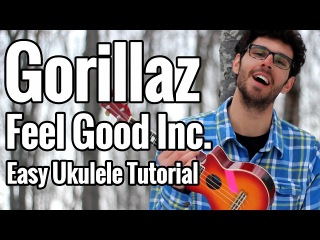 Gorillaz - Feel Good Inc. - Ukulele Tutorial With Play Along and Picking Patterns