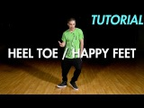 How to do the Heel Toe Happy Feet (Dance Moves Tutorial) Mihran Kirakosian
