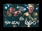 BEST ONE STAYS - HIP-HOP PRO - 14 - Banzay vs. Ego
