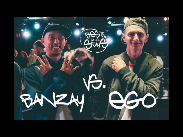 BEST ONE STAYS - HIP-HOP PRO - 14 - Banzay vs. Ego