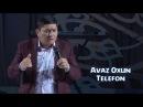 Avaz Oxun Telefon Аваз Охун Телефон