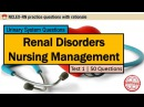 Urinary System Renal Disorders Nursing Management Test 1