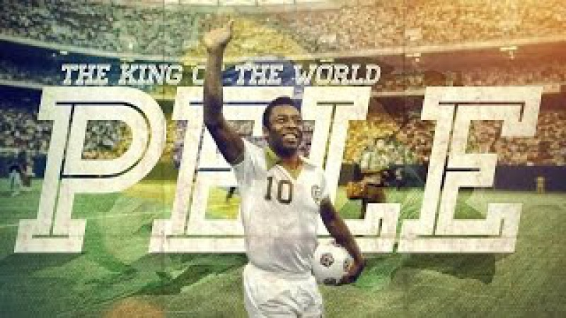 'The King of Football' Pele Check Out The Full Documentary