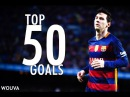 Lionel Messi ● Top 50 Goals ● 2004-2016 ● With Commentary | HD