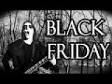 BLACK FRIDAY - Black Metal Parody Song - Ryyka