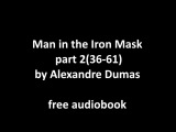Man in the Iron Mask part 2(36-61) by Alexandre Dumas