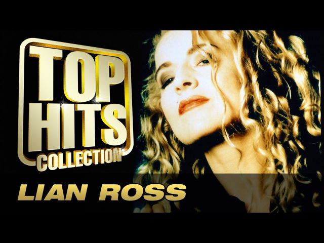 Lian Ross - Top Hits Collection. Golden Memories. The Greatest Hits.
