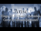 Arise - Kings Of A Cloned Generation (cover by SDreamExplorerS)