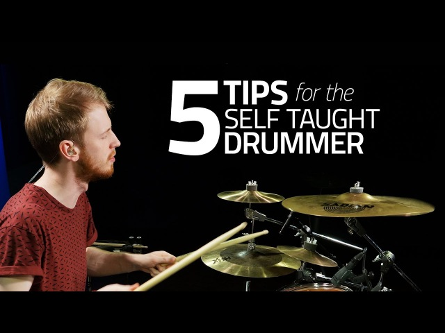 5 Tips For The Self Taught Drummer - Drum Lesson (Drumeo)
