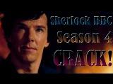Sherlock BBCCrack! Season 4
