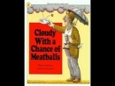 Cloudy With a Chance of Meatballs by Judi Barrett