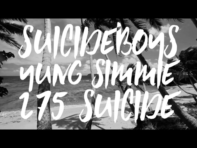 $UICIDEBOY$ x YUNG SIMMIE - 275 $UICIDE ПЕРЕВОД WITH RUSSIAN SUBS ETERNAL GREY