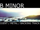 B Minor Djent / Metal / Progressive / Melodic Guitar Backing Track [7 string]