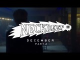 Neck Deep - December (again) [ft. Mark Hoppus] - Official Music Video