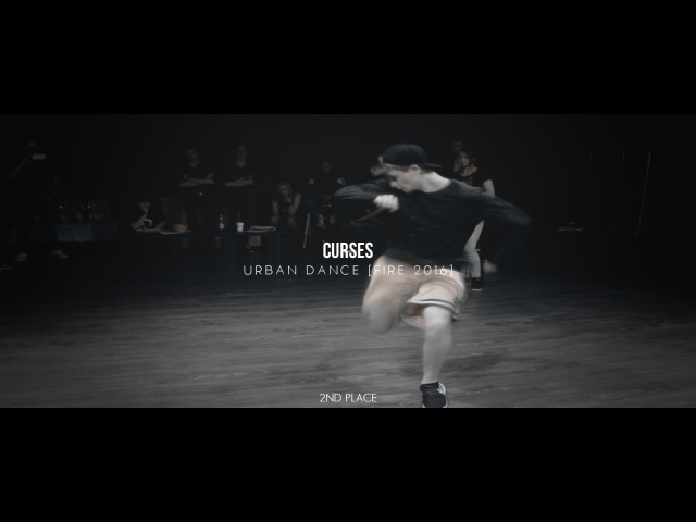 CURSES | URBAN DANCE [FIRE 2016] - 2ND PLACE
