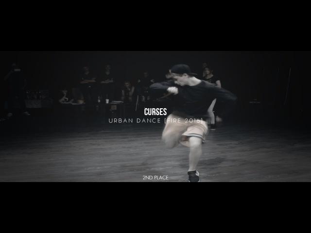 CURSES   URBAN DANCE [FIRE 2016] - 2ND PLACE