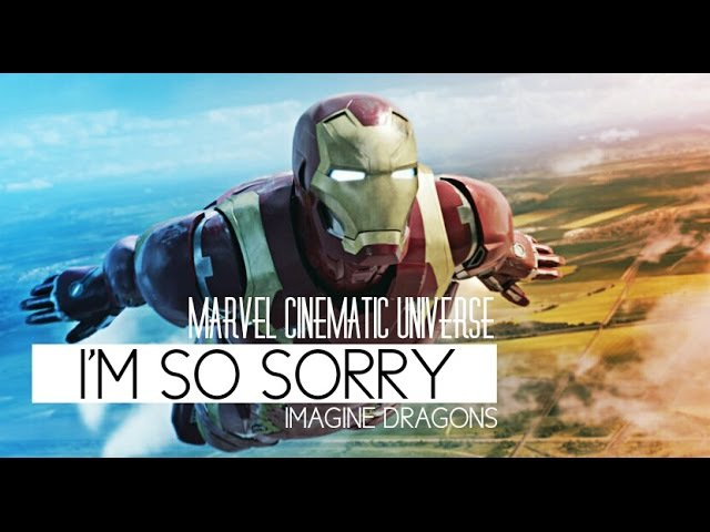 I'M SO SORRY | Marvel Cinematic Universe