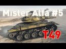 Mister Alfa 5 T49 World of tanks
