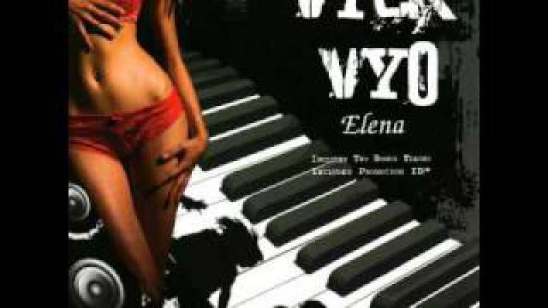 Vyck Vyo - Elena