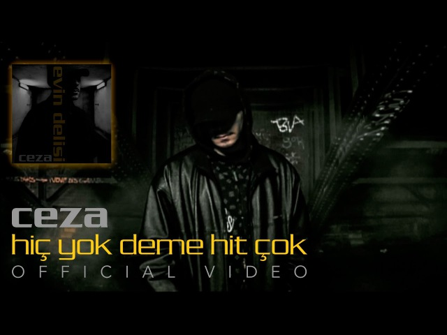 CEZA Hiç Yok Deme Hit Çok Official Video