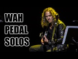 Greatest Solos Using Wah Pedal