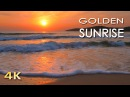 4K Golden Sunrise - Nature Relaxation Video - Relaxing Sea Ocean Waves Sounds - NO MUSIC - UHD 2160p