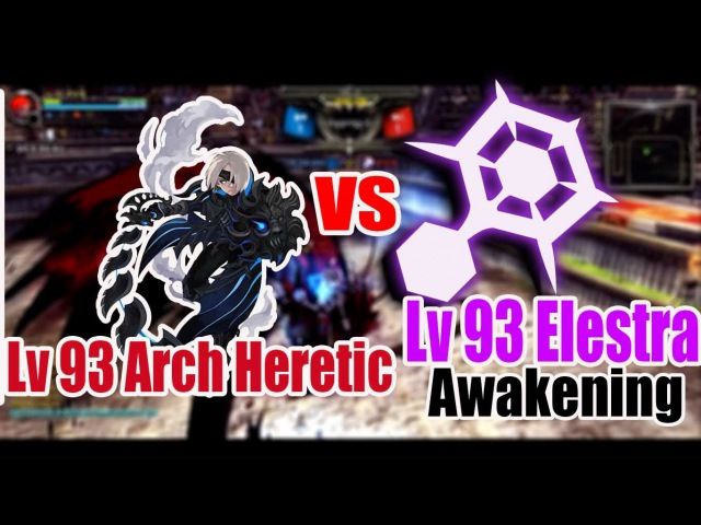 Dragon Nest Korea Lv 93 Arch Heretic vs Lv 93 Elestra PVP KOF