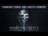 Dishonored 2: режим «Новая игра+»
