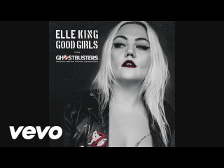 Elle King - Good Girls (from the