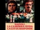 Napoli... la camorra sfida e la città risponde Film Completo Ita