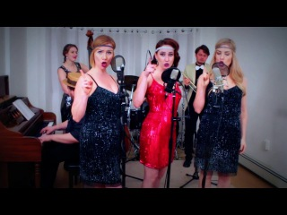 My Humps (The Black Eyed Peas) 1920s Cover by Robyn Adele ft Darcy Wright and Vanessa Dunleavy