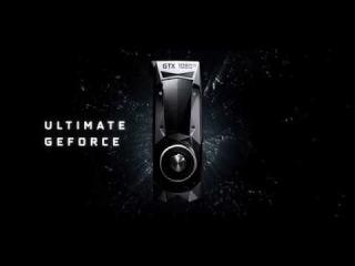 Представляем GeForce GTX 1080 Ti