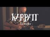 Karpatt - Salvador - Session acoustique (Officiel)